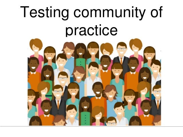 Testing community of practice