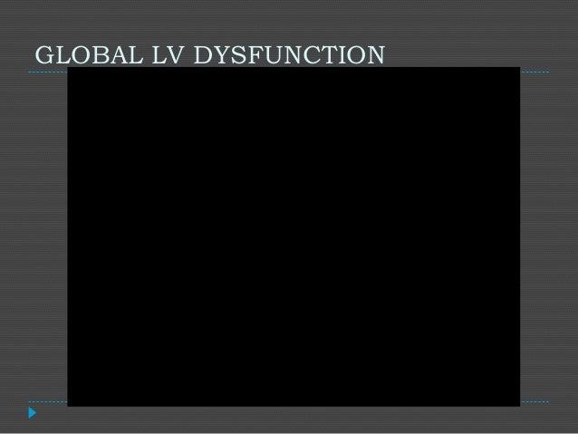 GLOBAL LV DYSFUNCTION