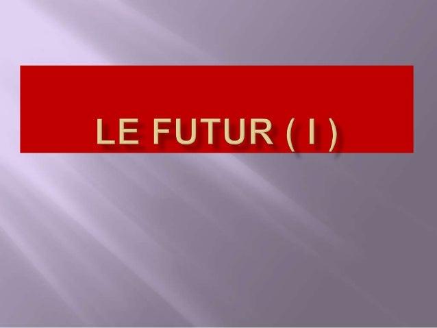 - L'infinitif du verbe+ LES TERMINAISONS: - ai - as - a - ons - ez - ont