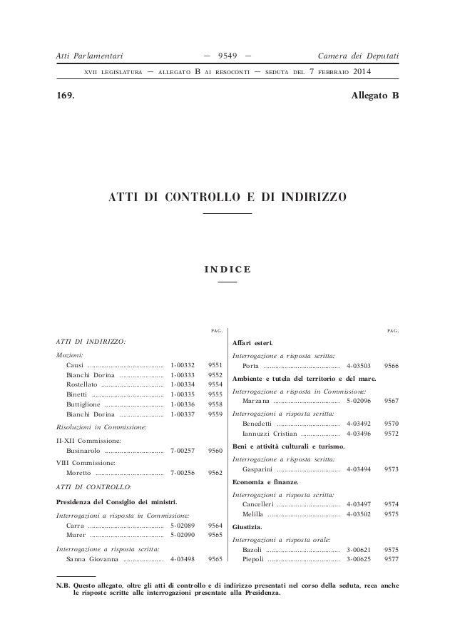 Atti Parlamentari XVII LEGISLATURA  — —  ALLEGATO  B  9549  Camera dei Deputati  —  AI RESOCONTI  —  SEDUTA DEL  7  FEBBRA...