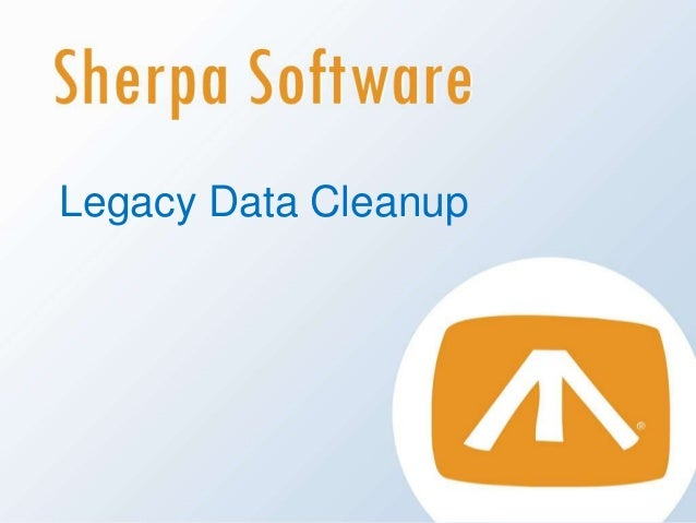 Legacy Data Cleanup