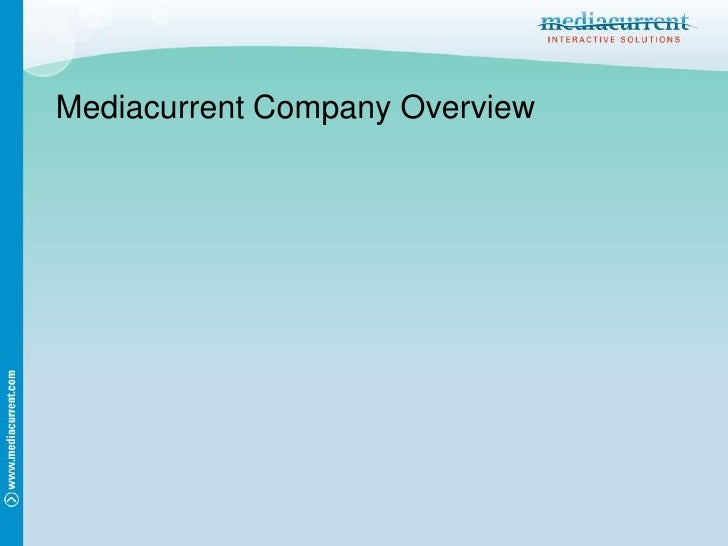 Mediacurrent Company Overview<br />