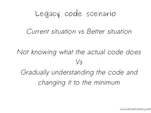 Legacy Code is Fear @Codecamp Iasi 25 10 2014 Slide 3