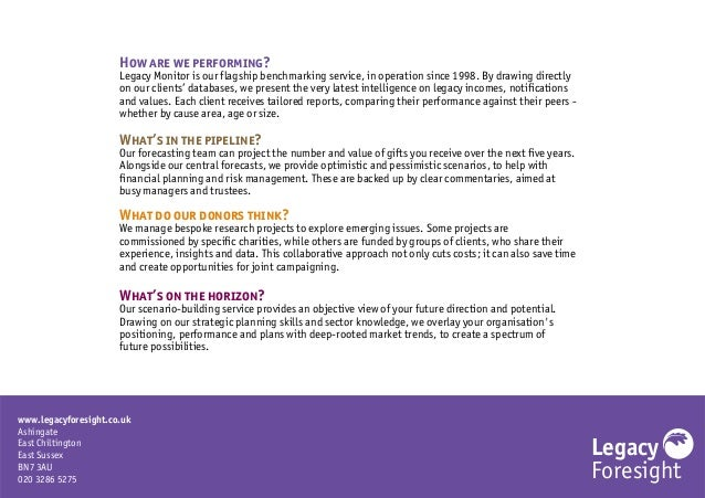 Legacy Foresight www.legacyforesight.co.uk Ashingate East Chiltington East Sussex BN7 3AU 020 3286 5275 How are we perform...