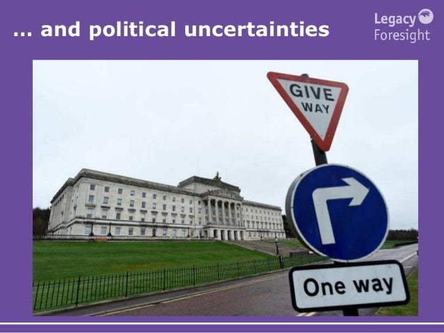 … and political uncertainties