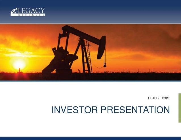 OCTOBER 2013  INVESTOR PRESENTATION