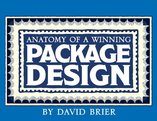 anatomy of a winning package  design  by david brier