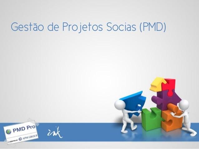 Gestão de Projetos Socias (PMD)