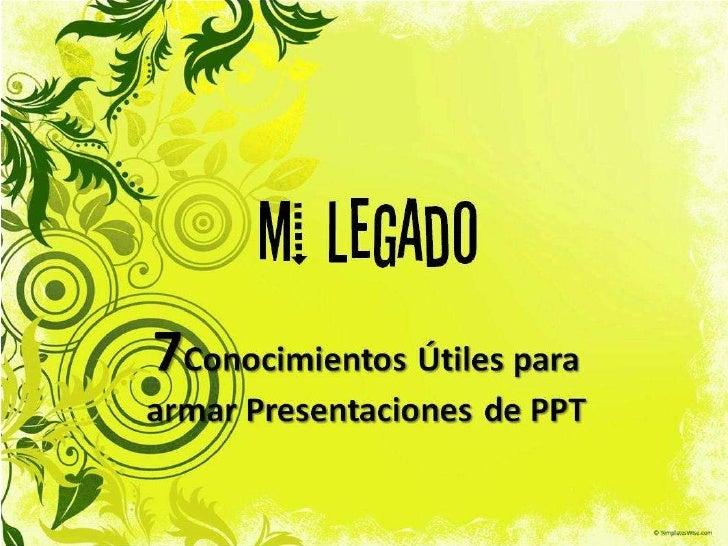 LEGADO PPT :)