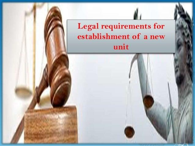 Legal requirements for    establishment of a new             unit1