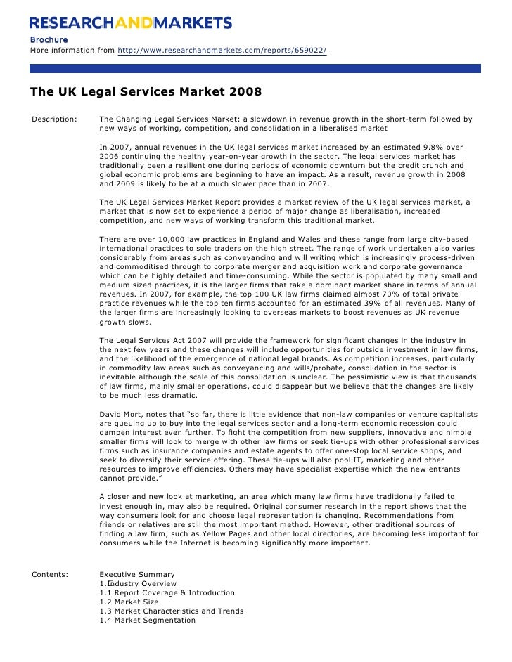 Brochure More information from http://www.researchandmarkets.com/reports/659022/     The UK Legal Services Market 2008  De...