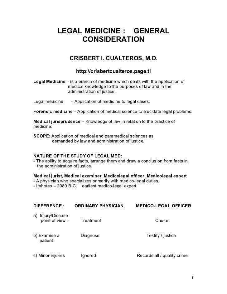 LEGAL MEDICINE : GENERAL                  CONSIDERATION                        CRISBERT I. CUALTEROS, M.D.                ...