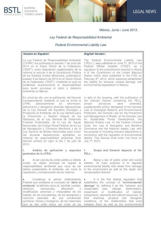 México, Junio / June 2013. Ley Federal de Responsabilidad Ambiental Federal Environmental Liability Law Versión en Español...