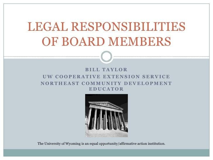 Bill Taylor<br />UW Cooperative Extension Service<br />Northeast Community Development Educator<br />LEGAL RESPONSIBILITIE...