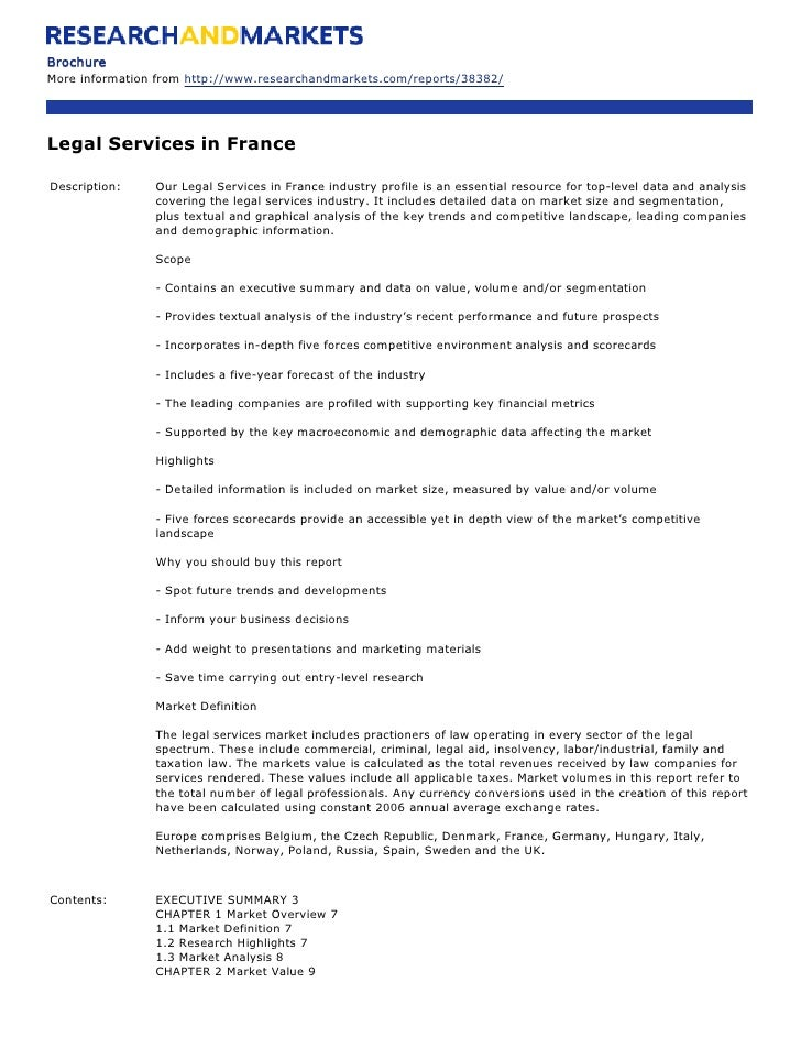 Brochure More information from http://www.researchandmarkets.com/reports/38382/     Legal Services in France  Description:...