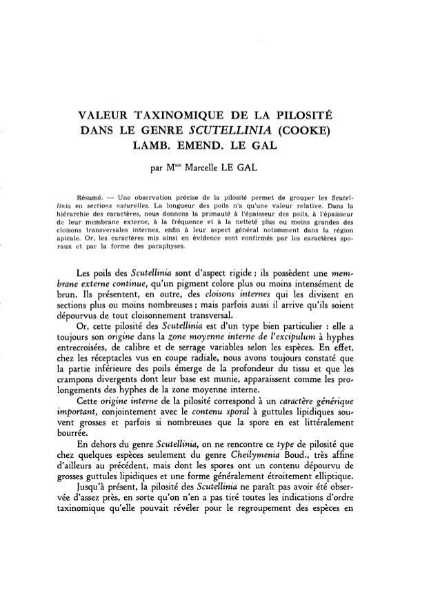 VALEUR TAXINOMIQUE DE LA PILOSITÉDANS LE GENRE SCUTELLINIA (COOKE)LAMB. EMEND. LE GALpar Mme Marcelle LE GALRésumé. - Une ...