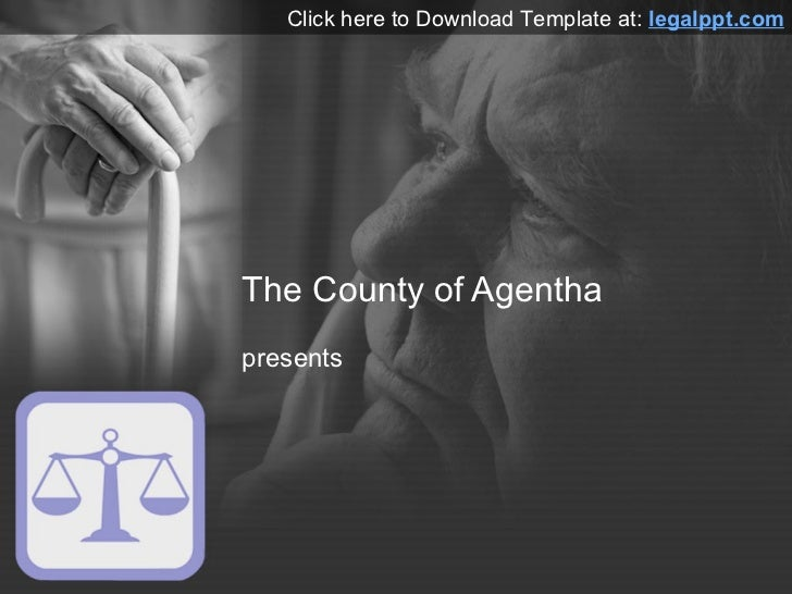 Click here to Download Template at: legalppt.comThe County of Agenthapresents