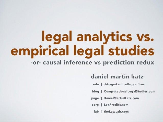 legal analytics vs. empirical legal studies daniel martin katz blog | ComputationalLegalStudies.com corp | LexPredict.com ...