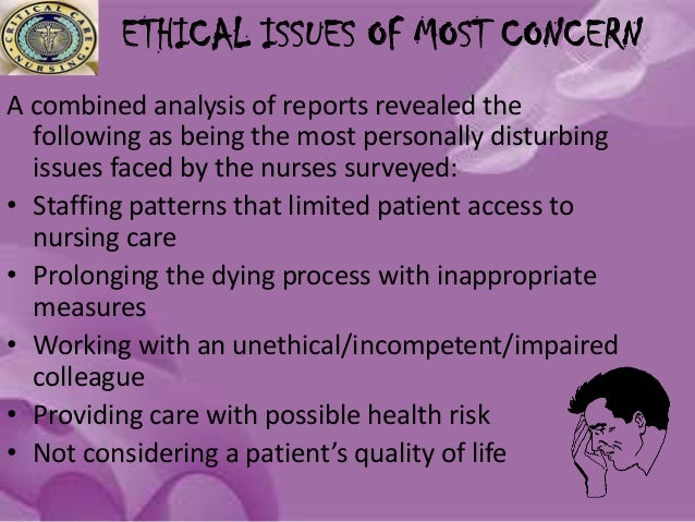 nursing ethical issues in the philippines Community health nursing is the synthesis of nursing and public health practice applied to promote and protect the health of population it combines all the basic elements of professional, clinical nursing with public health and community practice.