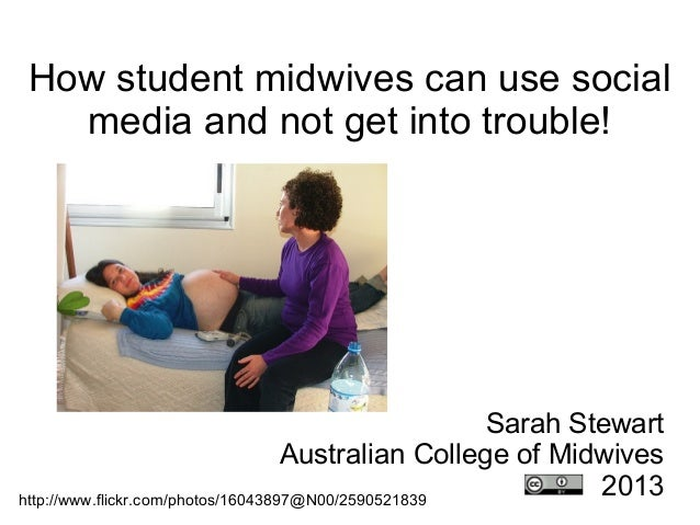 How student midwives can use social  media and not get into trouble!                                                     S...