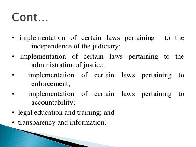  Strategic objective 3: Provide better access tolegal and judicial information. Strategic objective 4: Enhance quality o...