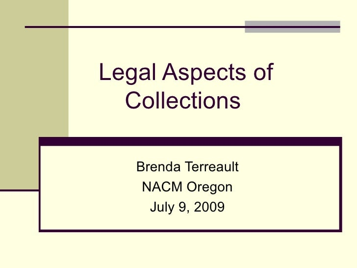 Legal Aspects of Collections
