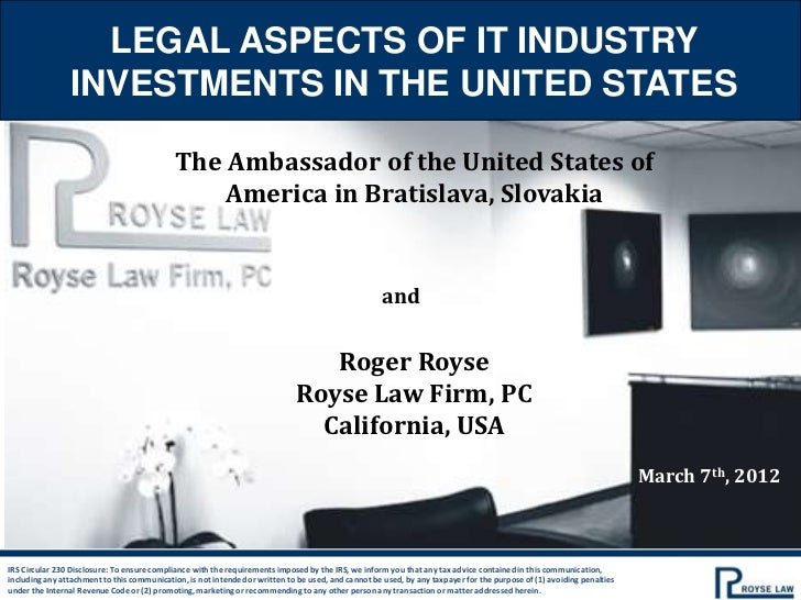 LEGAL ASPECTS OF IT INDUSTRY                INVESTMENTS IN THE UNITED STATES                                             T...