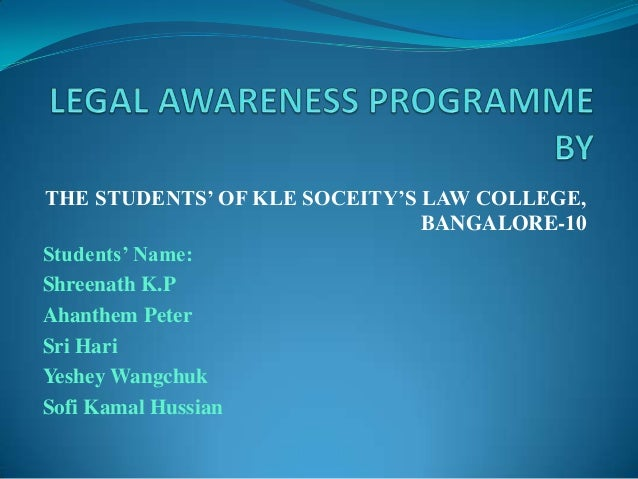 THE STUDENTS' OF KLE SOCEITY'S LAW COLLEGE, BANGALORE-10 Students' Name: Shreenath K.P Ahanthem Peter Sri Hari Yeshey Wang...