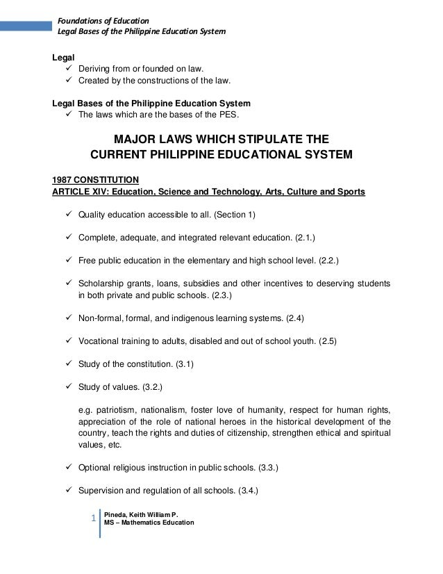 1 Pineda, Keith William P.MS – Mathematics EducationFoundations of EducationLegal Bases of the Philippine Education System...