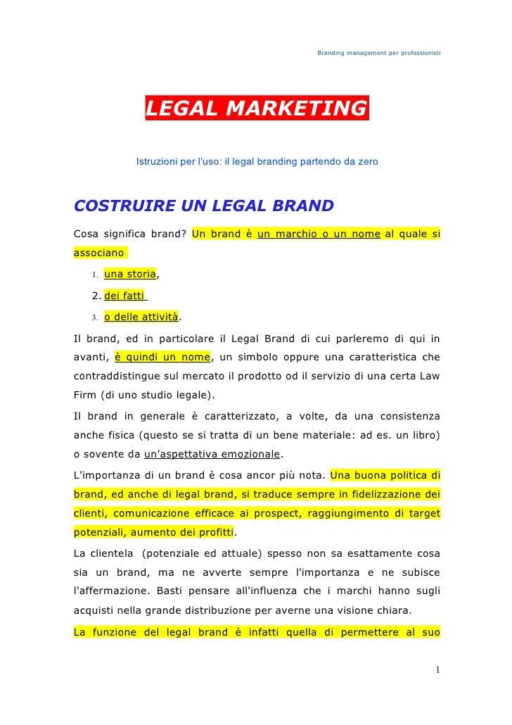 Branding management per professionisti                       LEGAL MARKETING               Istruzioni per l'uso: il legal ...