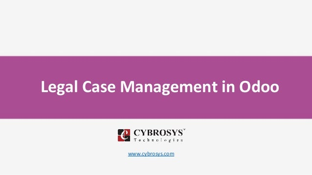 Legal Case Management in Odoo www.cybrosys.com