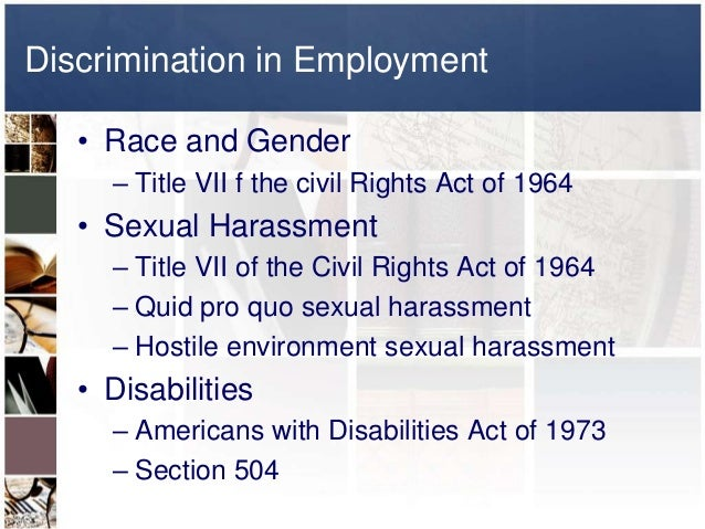 employee discrimination and sexual harassment in the workplace under title vii Sexual harassment lawyers for north carolina workers  it is a form of sex  discrimination that violates title vii of the civil rights act of 1964  title vii also  applies to federal, state, and local governments, employment agencies, and labor .