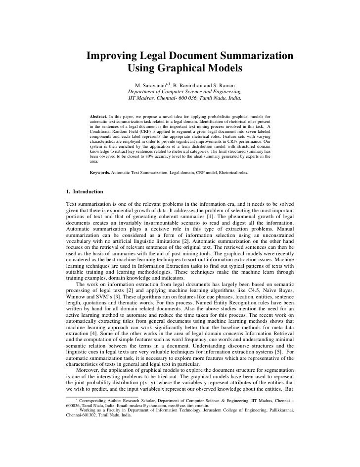 Improving Legal Document Summarization                  Using Graphical Models                                     M. Sara...
