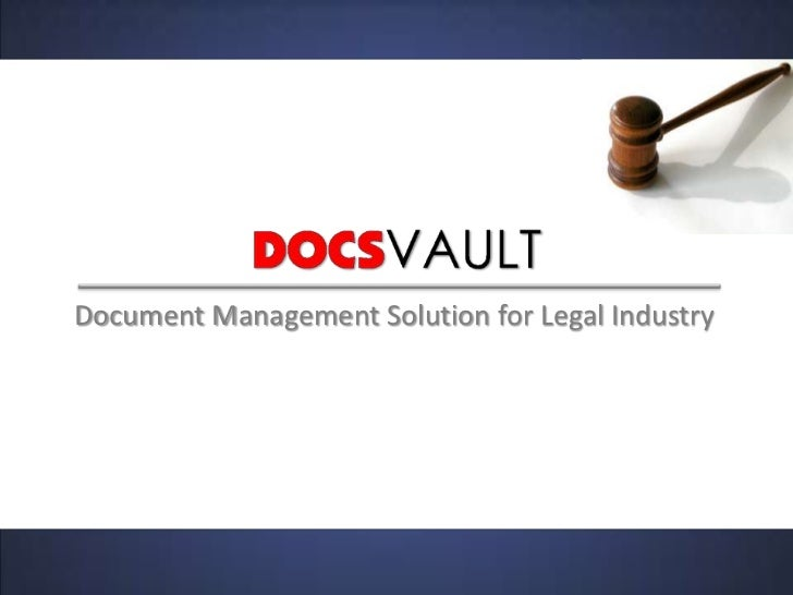 Document Management Solution for Legal Industry