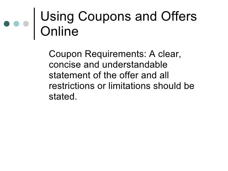 ... 8. Using Coupons ...  Coupon Disclaimers