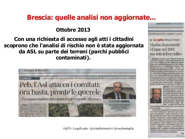 #ijf15- LegalLeaks @cittadinireattivi @rosybattaglia Il Ministero dell'Ambiente invita Sindaco di Brescia a riemettere ord...