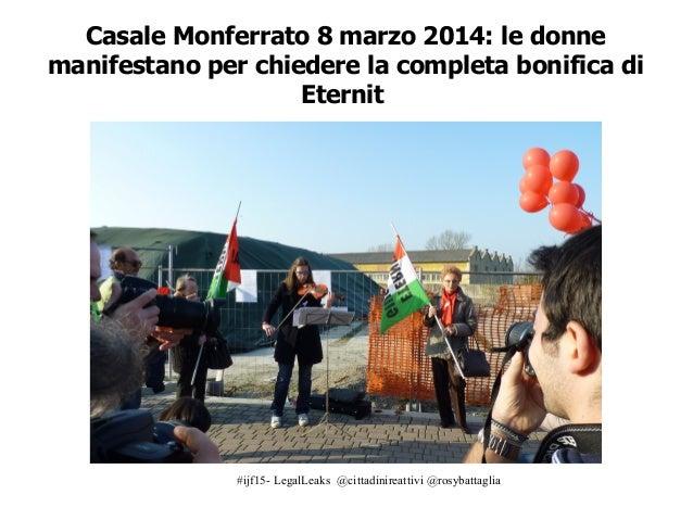 """#ijf15- LegalLeaks @cittadinireattivi @rosybattaglia """"All'origine dei grandi cambiamenti ci sono sempre delle singole azio..."""