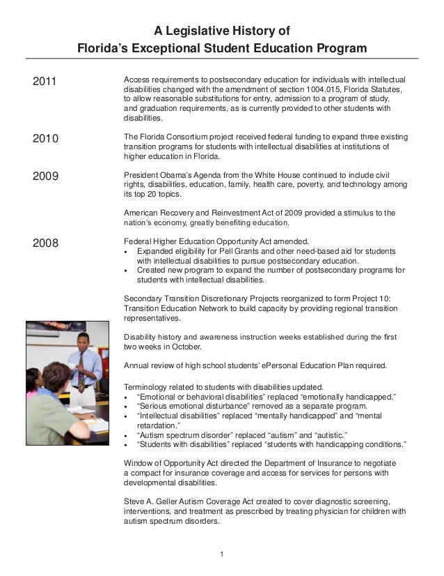 A Legislative History of Florida's Exceptional Student Education Program 2011  Access requirements to postsecondary educat...