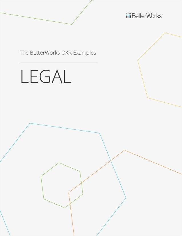 The BetterWorks OKR Examples LEGAL