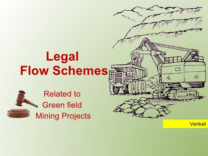 Legal flow schemes for a greenfield mining project