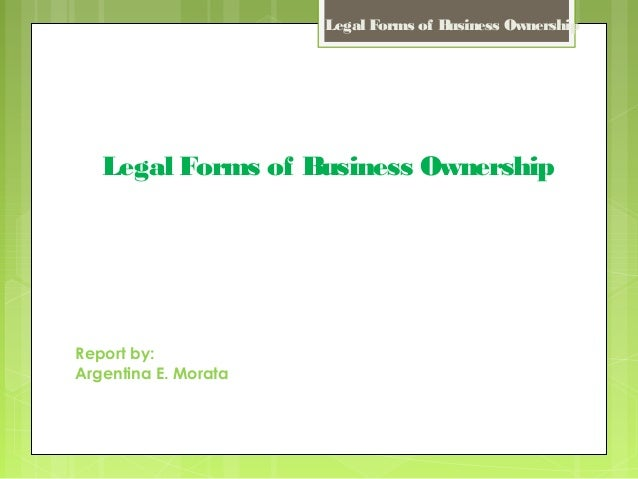 Legal forms of business ownership om