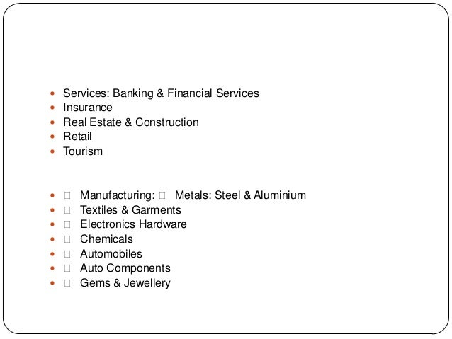  Services: Banking & Financial Services  Insurance  Real Estate & Construction  Retail  Tourism   Manufacturing:  ...