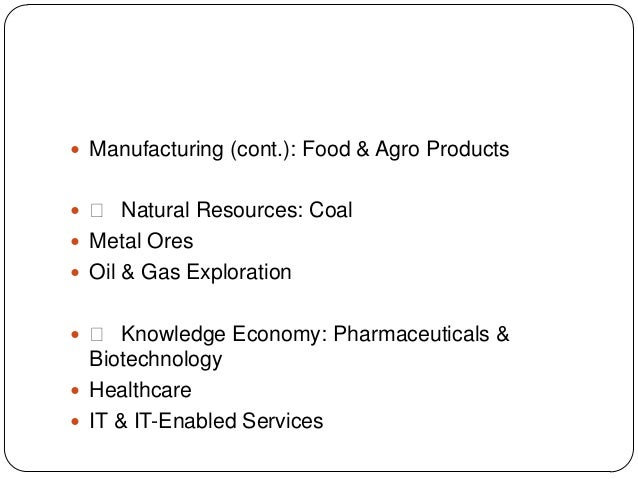  Manufacturing (cont.): Food & Agro Products   Natural Resources: Coal  Metal Ores  Oil & Gas Exploration   Knowled...