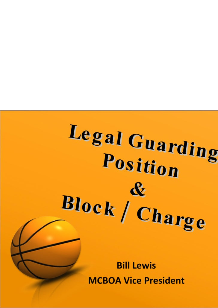 Bill Lewis MCBOA Vice President Legal Guarding Position & Block / Charge