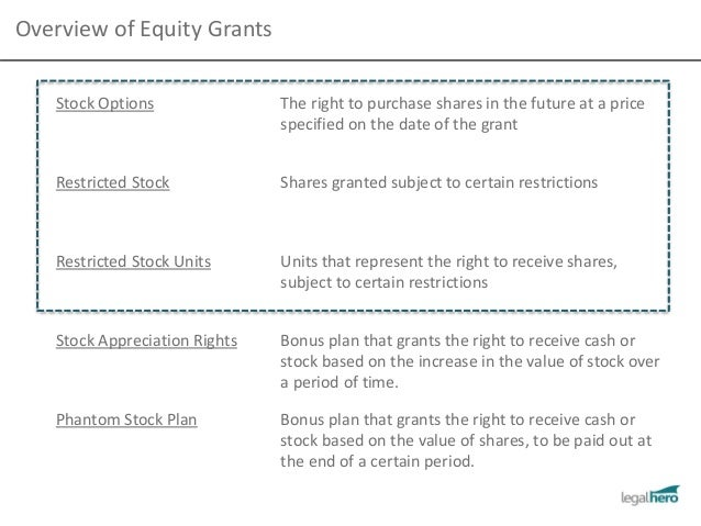 Stock options or stock grants