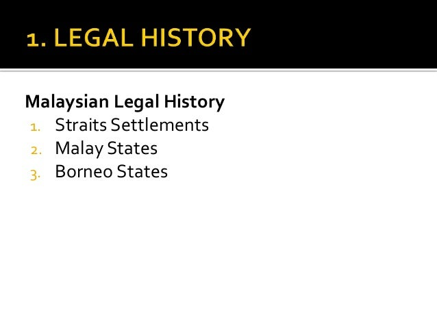 malaysian legal history Find comprehensive information about law offices and attorneys in malaysia hgorg is a free searchable local lawyer directory - page 2.