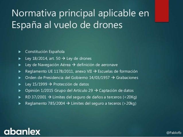 Drones: comentarios a la ley actual y al borrador Slide 2