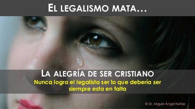 El legalismo mata... Slide 2