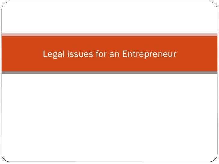 Legal issues for an Entrepreneur