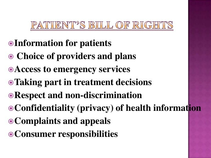  Information  for patients Choice of providers and plans Access to emergency services Taking part in treatment decisio...